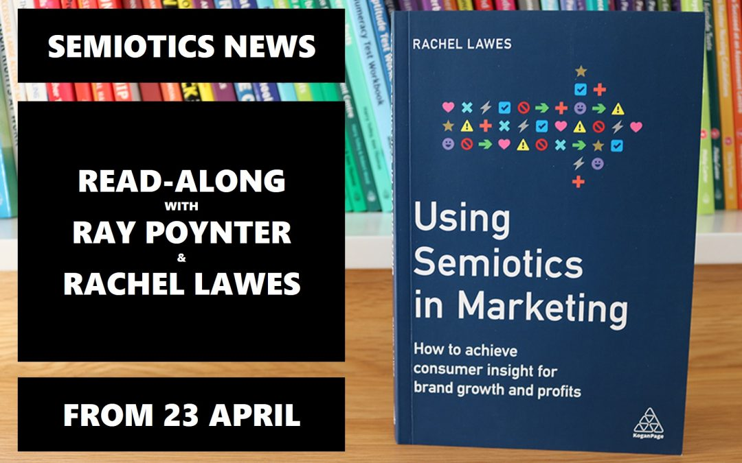 """Using Semiotics in Marketing"" – special read-along with the author – last-minute places available."