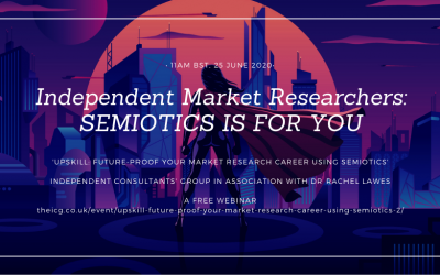 Independent market researchers: Future-proof your career in research using semiotics. Webinar 25 June 2020